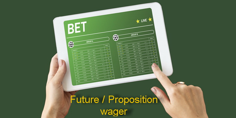Future / Proposition - different types of sports betting