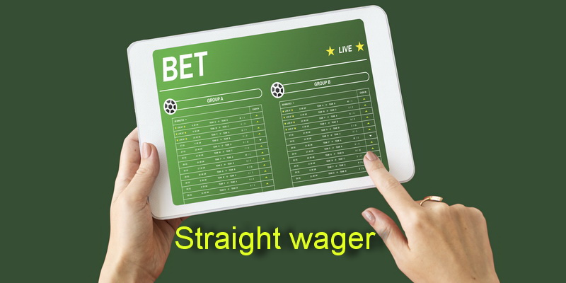 Straight - types of sports bets